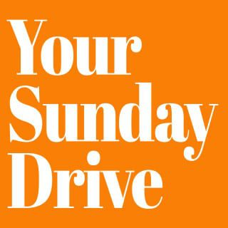 Your Sunday Drive Podcast